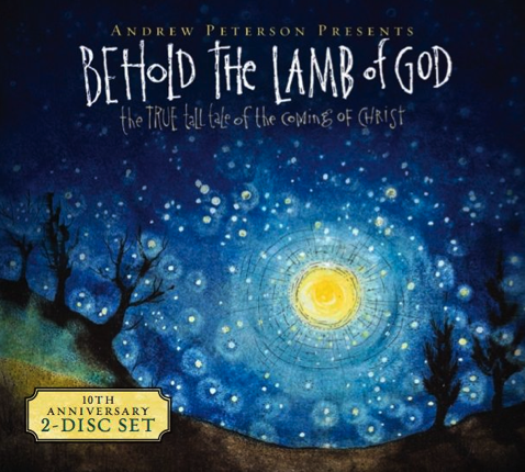andrew peterson behold the lamb of god christmas