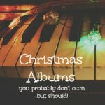 Top Ten {Tuesday}: Christmas Albums You Probably Don't Own (But Should)