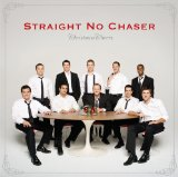 straight no chaser christmas