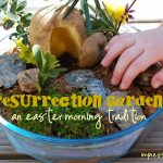 Resurrection Garden: An Easter Morning Tradition