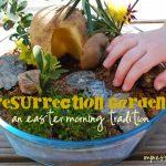 Resurrection Garden: An Easter Morning Tradition