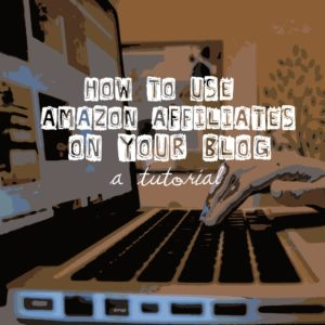 amazon affiliates tutorial