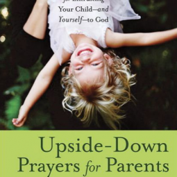 upside down prayers by lisa tawn bergren
