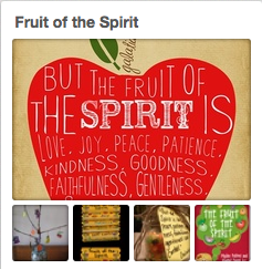 Fruit of the Spirit Pinterest Board
