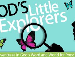 God's Little Explorers Preschool Homeschool Curriculum