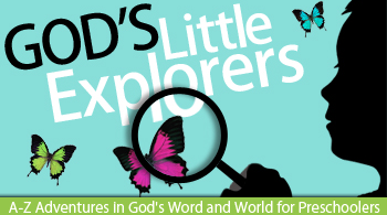 God's Little Explorers Preschool Homeschool Curriculum