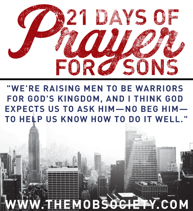 Prayer: a definition // ohAmanda.com for the 21 Days of Prayer for Sons #mobsociety