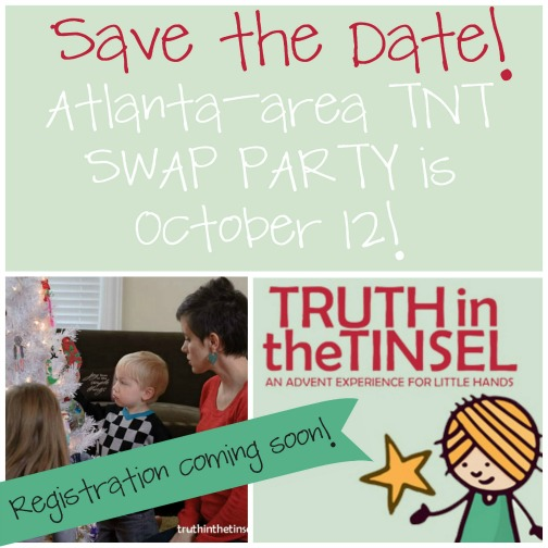 SAVE THE DATE: Atlanta-area Truth in the Tinsel Swap Party coming October 12!