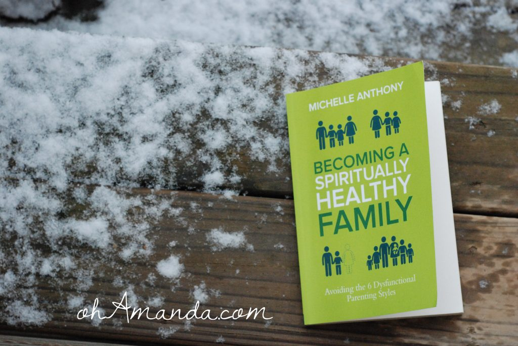Becoming a Spiritually Healthy Family // ohAmanda.com
