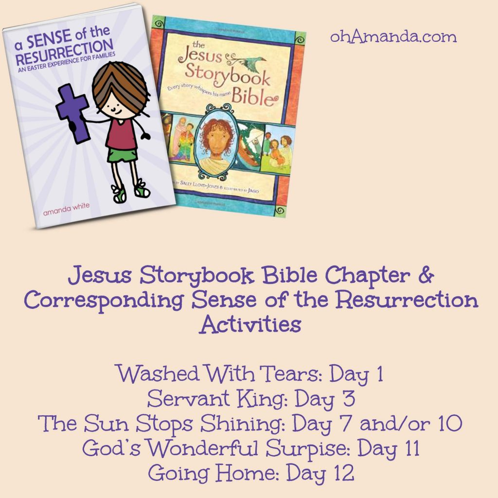 There's still time to do Sense of the Resurrection this Easter season! Here's a mini-schedule to correspond with the Jesus Storybook Bible! // ohAmanda.com