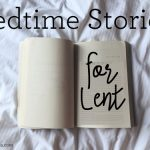 Kids Bedtime Reads for Lent