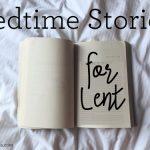 Kids Bedtime Reads for Lent