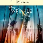 A Wrinkle in Time Movie Review & Family Discussion