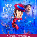 Mary Poppins Returns: Movie Review & Family Discussion Guide