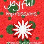 Joyful Impressions: Week 3