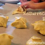 Resurrection Rolls: Good Friday and Easter Food Craft