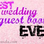 Creative Wedding Guest Books: Top Ten {Tuesday}