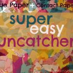 Tissue Paper & Contact Paper Suncatchers {IYSK}