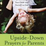 Upside Down Prayers