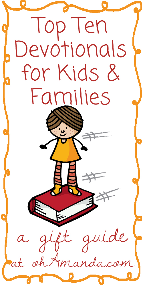 A Christmas Gift Guide: Devotionals for Kids & Families at ohamanda.com