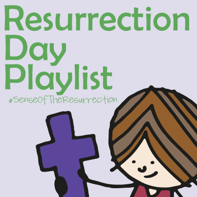 A Resurrection Day & Easter Playlist // inspired by #Senseoftheresurrection at ohAmanda.com