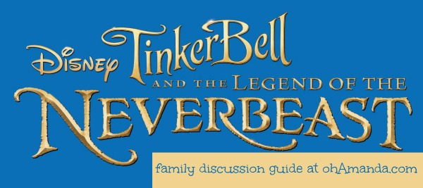 Tinkerbell & the Legend of the Neverbeast Discussion Guide