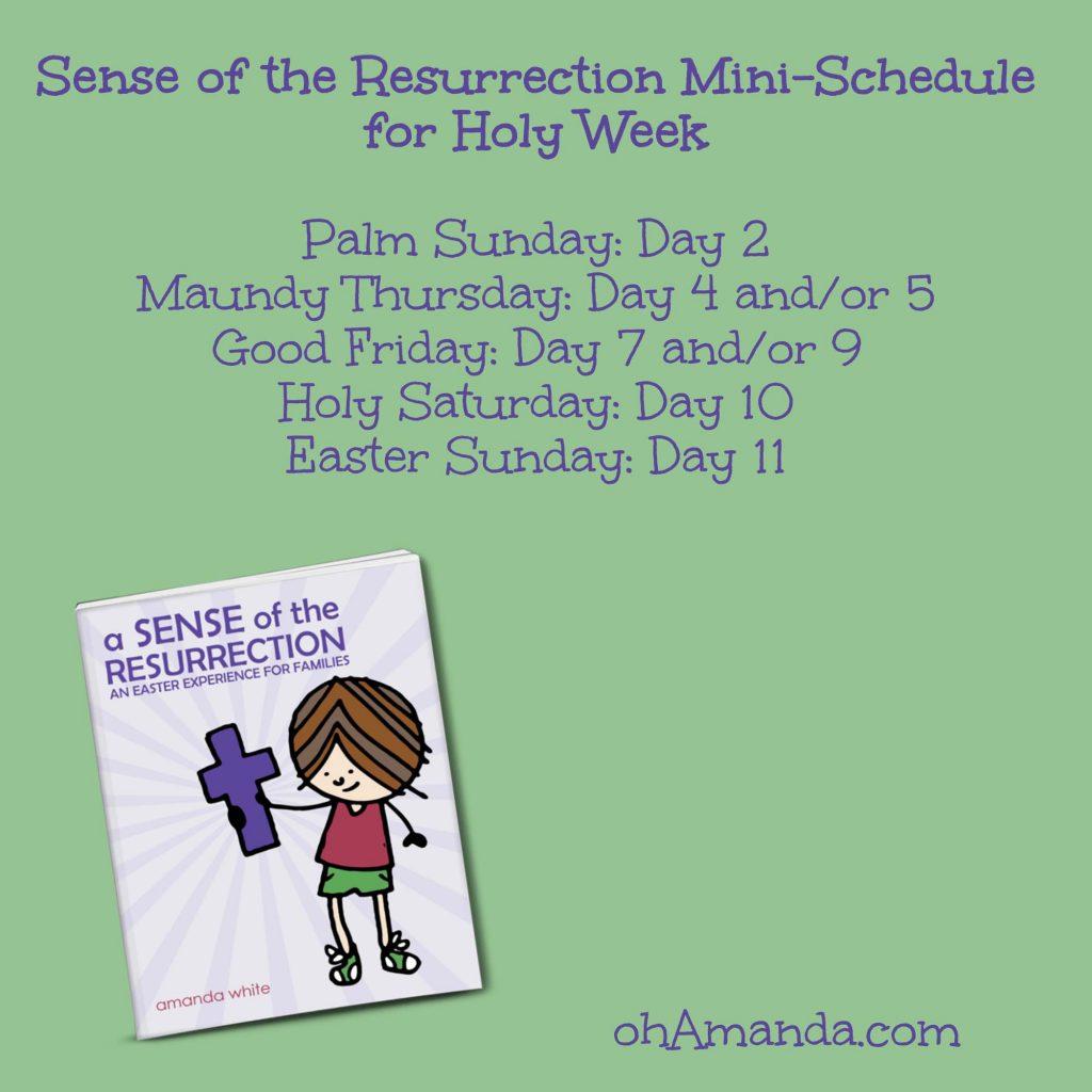 Sense of the Resurrection Mini Schedule for Holy Week // ohAmanda.com