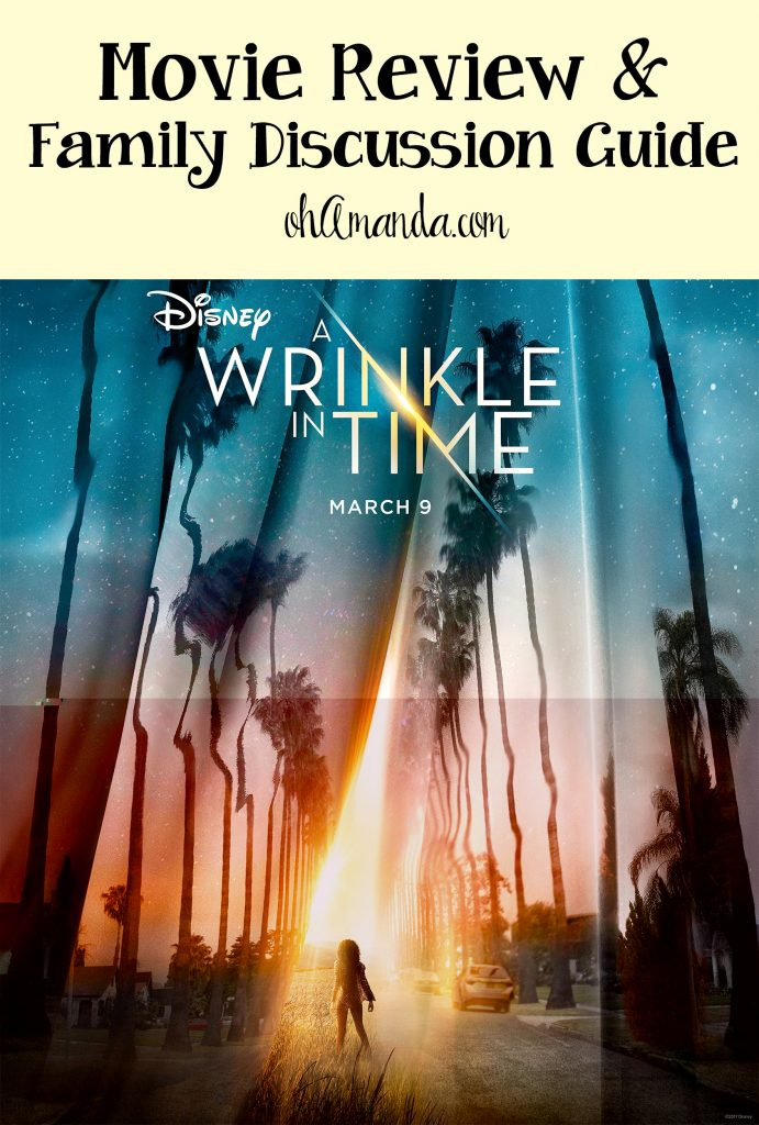 A Wrinkle in Time Movie Review & Family Discussion Guide from ohAmanda.com