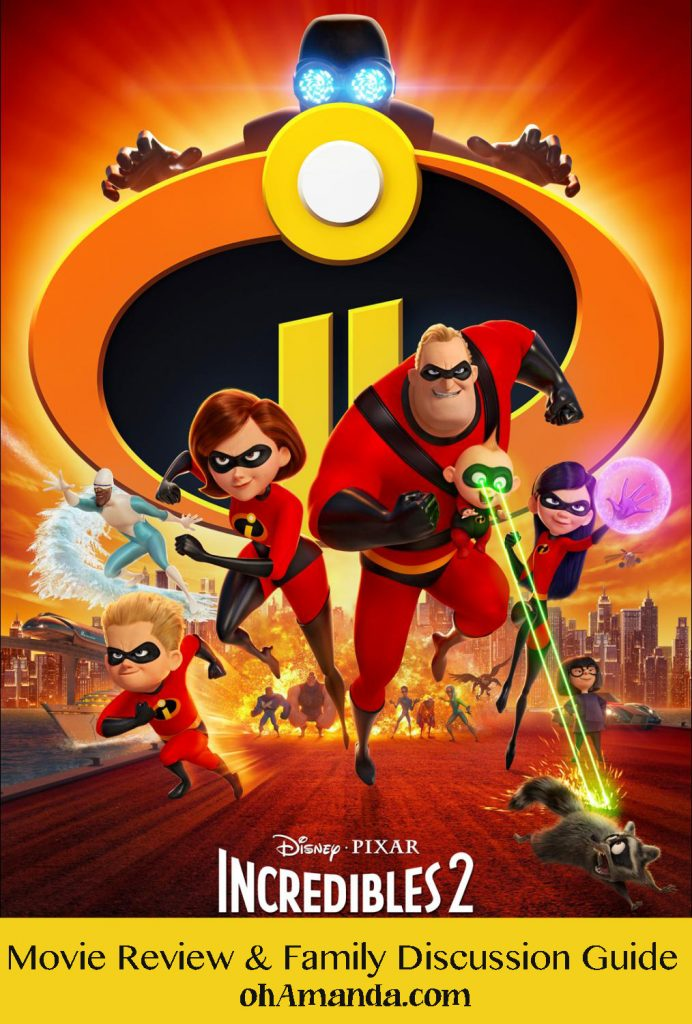 Incredibles 2 Family Discussion Guide at ohAmanda.com