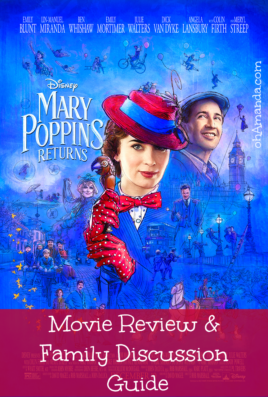 Mary Poppins Returns Movie Review & Family Discussion Guide at ohAmanda.com